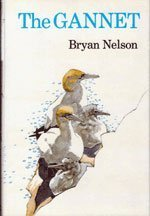 The Gannet by Bryan Nelson (1978-01-01)