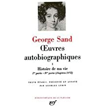 George Sand : Oeuvres autobiographiques, tome 2