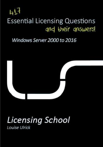 Essential Licensing Questions Windows Server 2000 - 2016