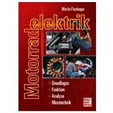 HANDBUCH ELEKTRIK MOTORRAD - 702.00.27 - Motorradelektrik - Grundlagen, Funktion, Analyse, Messtechnik - 02405 -