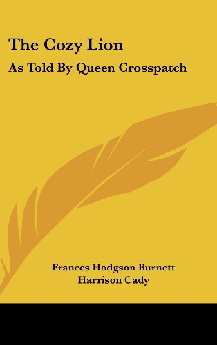 The Cozy Lion: As Told by Queen Crosspatch