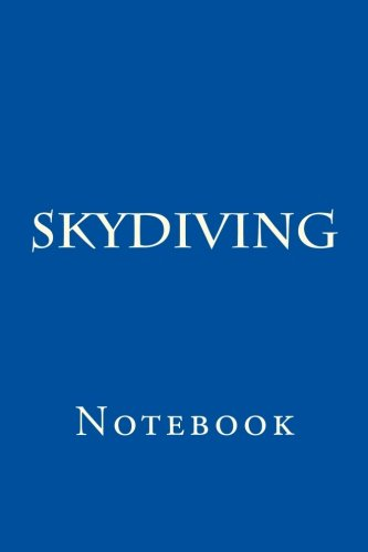 Skydiving: Notebook por Wild Pages Press