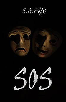 #freebooks – [Kindle] SOS by S. A. Addis [Free until 10th June 18]