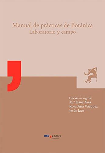 MU/16-Manual de prácticas de Botánica: Laboratorio y campo por María José Aira Rodríguez