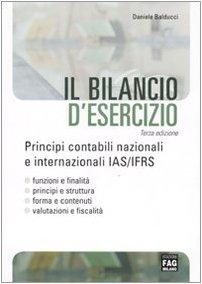 Il bilancio d'esercizio. Principi contabili nazionali e internazionali IAS/IFRS