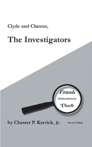 Clyde and Chester, the Investigators Cover Image