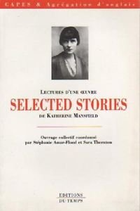 Lectures d'une oeuvre : Selected Stories de Katherine Mansfield