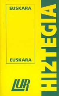 Lur Hiztegia (txikia) Euskara/euskara