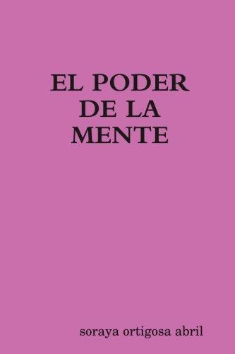 el poder de la mente por Soraya Ortigosa Abril