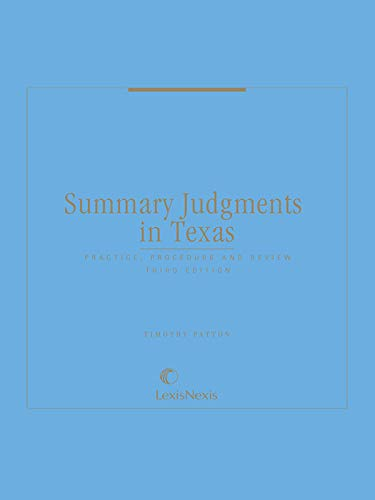 Summary Judgments in Texas: Practice, Procedure and Review (English Edition)