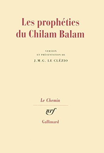 Les prophéties du Chilam Balam par Jean-Marie-Gustave Le Clézio