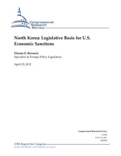 Us-armee Basis (North Korea: Legislative Basis for U.S. Economic Sanctions (English Edition))