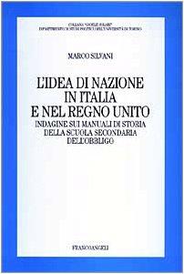 L'idea di nazione in Italia e nel Regno Unito. Indagine sui manuali di storia della scuola secondaria dell'obbligo
