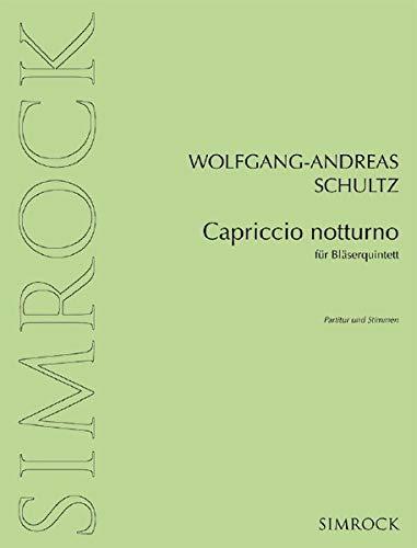 Capriccio notturno: Bläserquintett. Partitur und Stimmen.