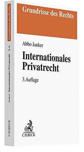 Internationales Privatrecht (Grundrisse des Rechts)