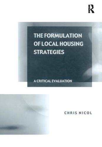 The Formulation of Local Housing Strategies: A Critical Evaluation