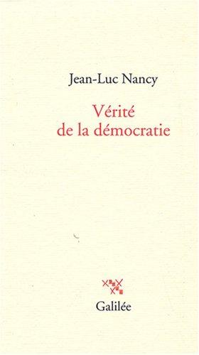 Vérité de la démocratie par Jean-Luc Nancy