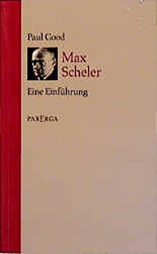 Max Scheler: Eine Einführung