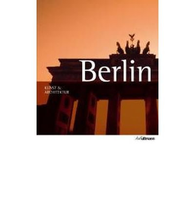 Berlin: Kunst & Architektur (Paperback)(German) - Common