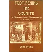 From Behind the Counter: Story of a Methodist Shopkeeping Family by Jane Evans (1997-01-06)