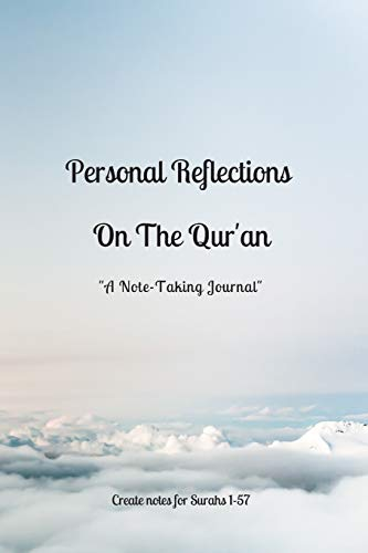 Personal Reflections On The Qur'an