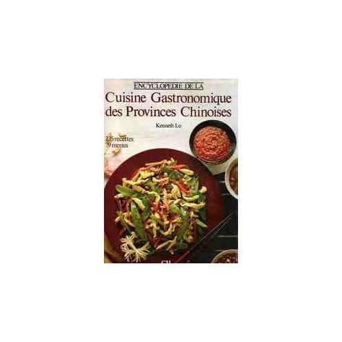 Encyclopédie de la cuisine gastronomique des provinces chinoises (Beaux livres)