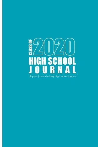 High School Journal - Class of 2020 by Vivian Tenorio (2016-03-24)