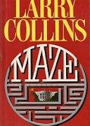 Maze: A Novel par Larry Collins
