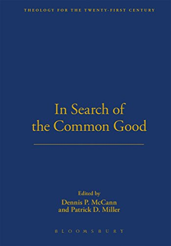 in-search-of-the-common-good-theology-for-the-twenty-first-century