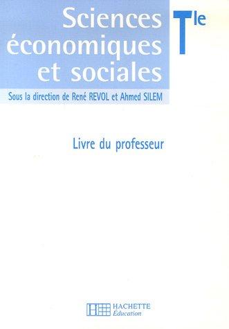 Sciences économiques et sociales Tle : Livre du professeur