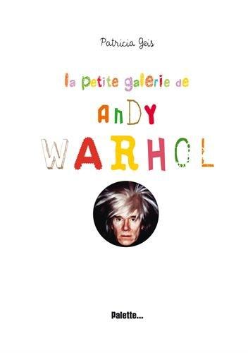 La petite galerie de Andy Warhol