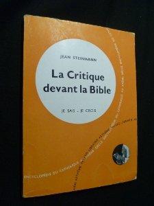 La Critique devant la Bible/Jean Steinmann