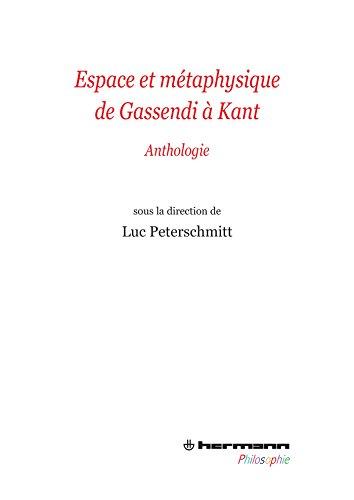 espace-et-mtaphysique-de-gassendi-kant-anthologie-hrhermphilo