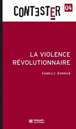 La violence révolutionnaire par Isabelle Sommier