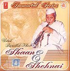 Shaan & Shehnai - Immortal Series : (Music CD)