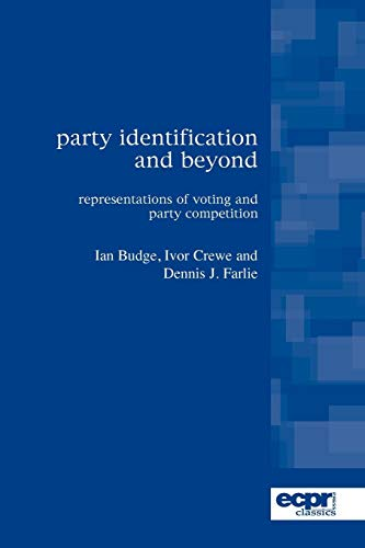 Party Identification and Beyond: Representations of Voting and Party Competition (Ecpr Classics)