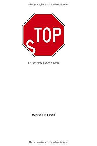 Stop: Fa tres dies que és a casa