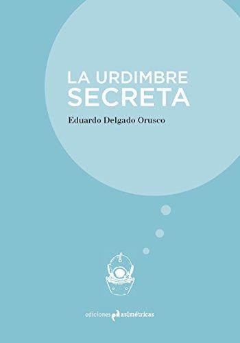 LA URDIMBRE SECRETA (INMERSIONES)
