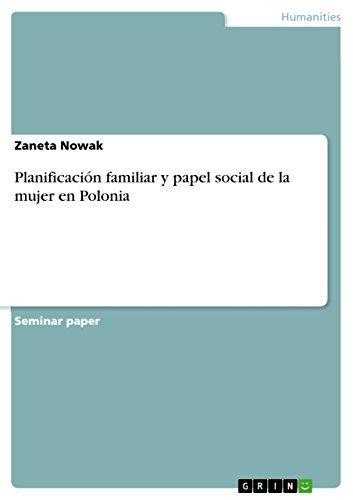 Planificación familiar y papel social de la mujer en Polonia por Zaneta Nowak