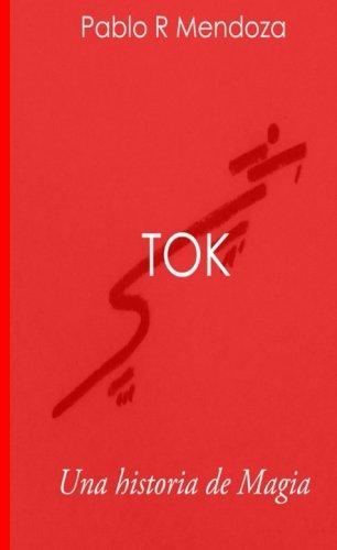 Tok: Una historia de Magia