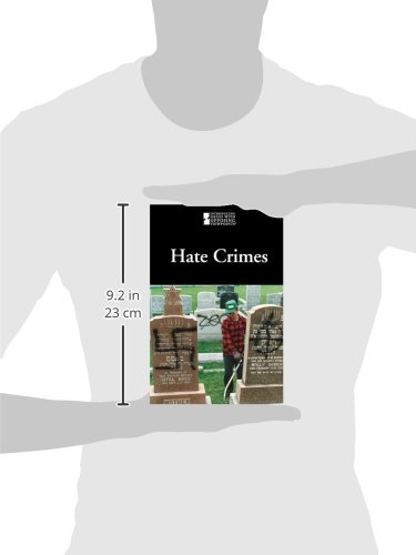 Hate Crimes (Introducing Issues with Opposing Viewpoints)