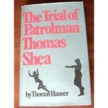 Trial of Patrolman Thomas Shea by Thomas Hauser (1980-05-07)