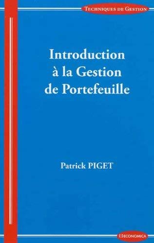Introduction à la gestion de portefeuille by Patrick Piget(2013-01-02) par Patrick Piget