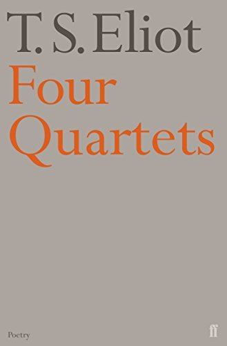 Four Quartets (Faber Poetry) by Eliot, T.S. (May 8, 2001) Paperback