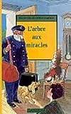 """Afficher """"L'arbre aux miracles"""""""