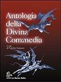 Antologia della Divina commedia. Con 2 CD, per le Scuole superiori