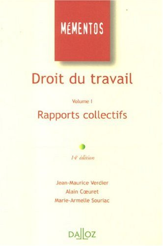 Droit du travail : Volume 1, Rapports collectifs