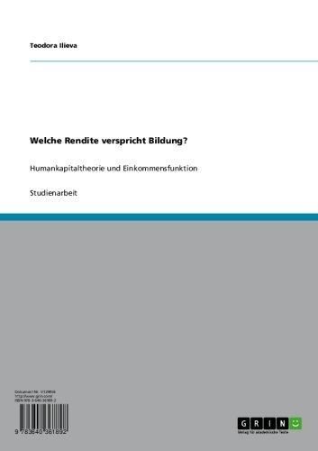 Welche Rendite verspricht Bildung?: Humankapitaltheorie und Einkommensfunktion (German Edition)