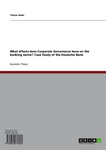 what-effects-does-corporate-governance-have-on-the-banking-sector-case-study-of-the-deutsche-bank