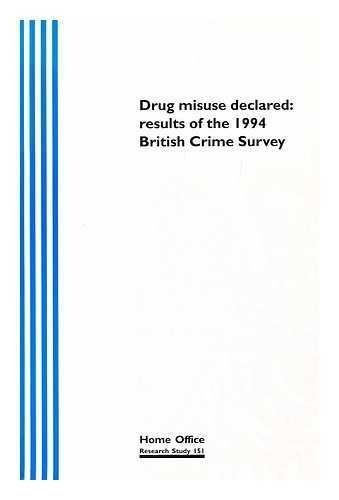 drug-misuse-declared-results-of-the-1994-british-crime-survey-by-malcolm-ramsay-and-andrew-percy
